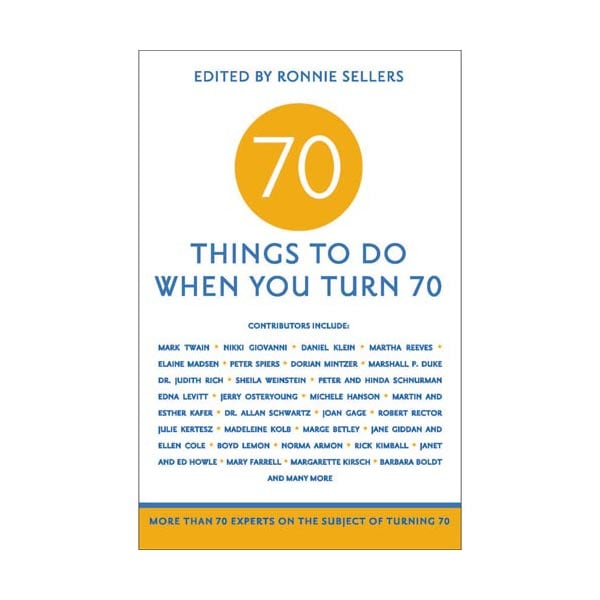 70 Things To Do When You Turn