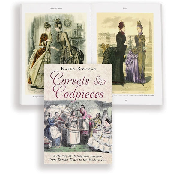 3e738cb573 Corsets and Codpieces  A History of Outrageous Fashion