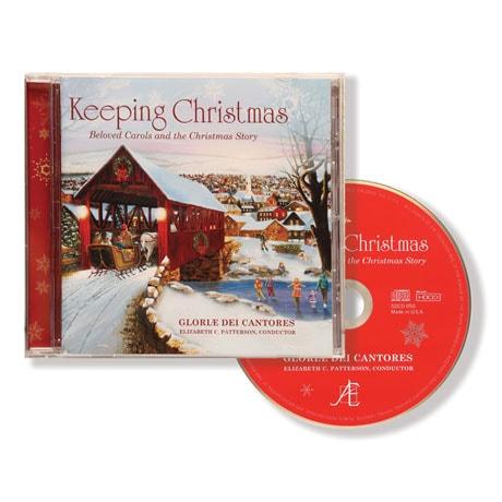 Keeping Christmas: Beloved Carols and the Christmas Story CD