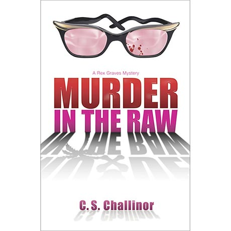 Rex Graves #2: Murder in the Raw