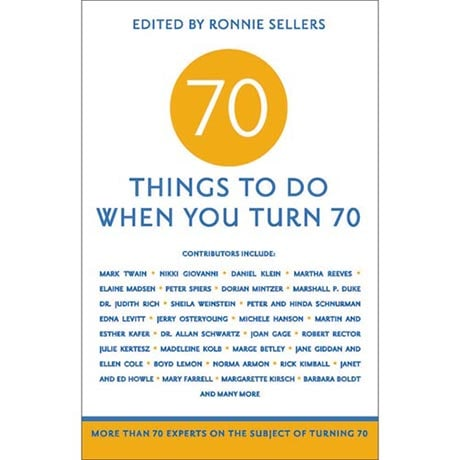 70 Things to Do When You Turn 70 Book