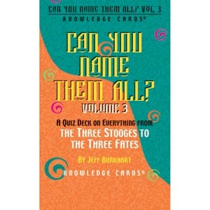 Can You Name Them All? Knowledge Cards - Volume Three