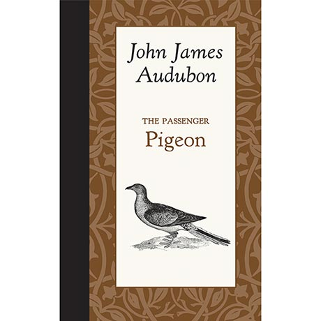 American Roots Series - The Passenger Pigeon by John James Audubon