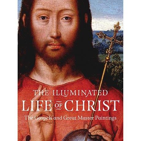 The Illuminated Life of Christ