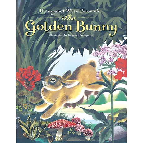 The Golden Bunny: And 17 Other Stories and Poems