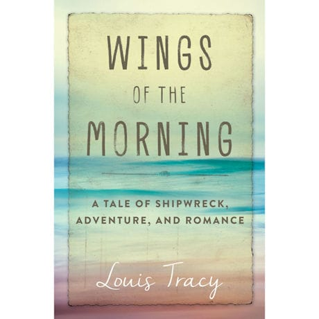 Wings of the Morning by Louis Tracy