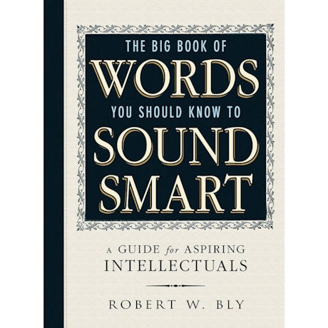 the big book of words you should know to sound smart at
