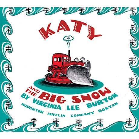 Mike Mulligan and His Steam Shovel & Katy and the Big Snow