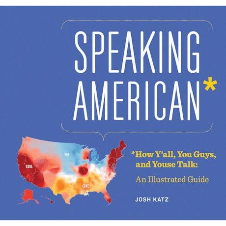 Speaking American: A Visual Guide