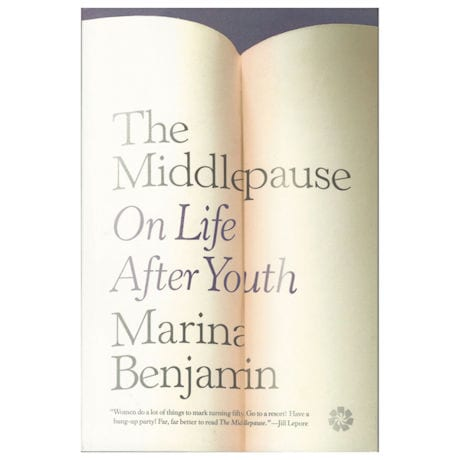 The Middlepause: On Life After Youth