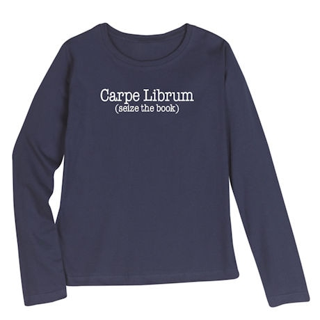 """Carpe Librum"" Long-Sleeve  T-Shirt"