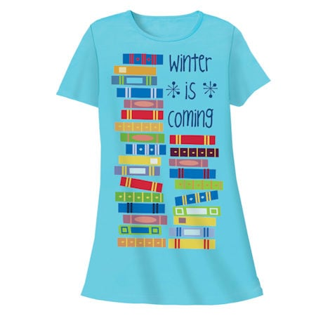 Winter Is Coming Nightshirt