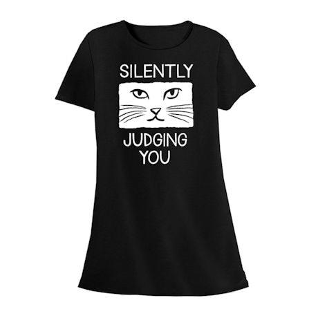 Silently Judging You Cat Sleepshirt
