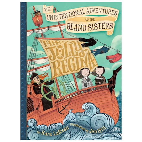 The Unintentional Adventures of the Bland Sisters: The Jolly Regina