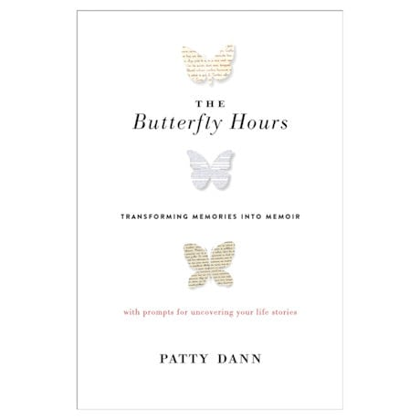 The Butterfly Hours: Transforming Memories into Memoir