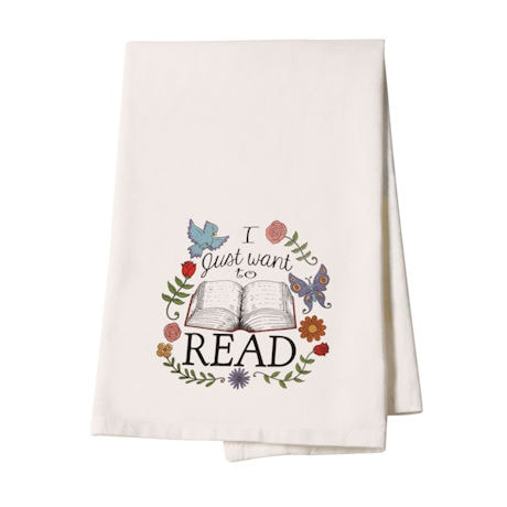 """I Just Want to Read"" Tea Towel"
