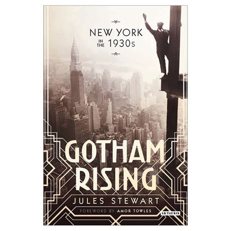 Gotham Rising: New York in the 1930s