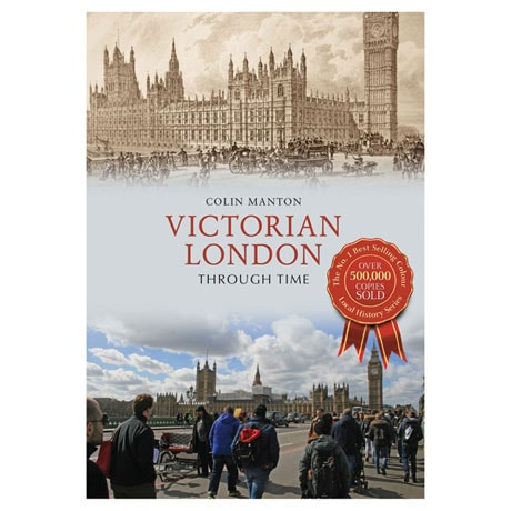 Victorian London Through Time