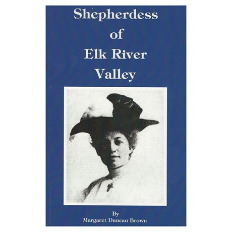 Shepherdess of Elk River Valley