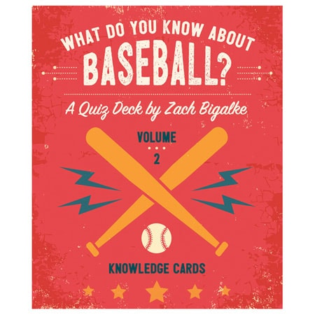 What Do You Know About Baseball Vol. 2