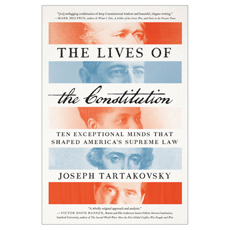 The Lives of the Constitution