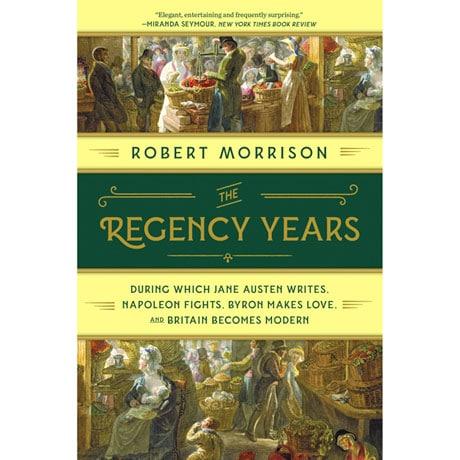 The Regency Years