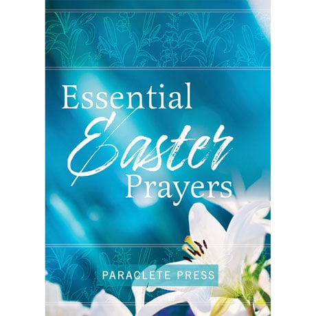 Essential Easter Prayers