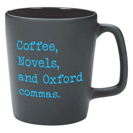 Coffee, Novels, and Oxford Commas Mug