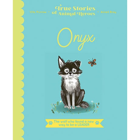 True Stories of Animal Heroes: Onyx