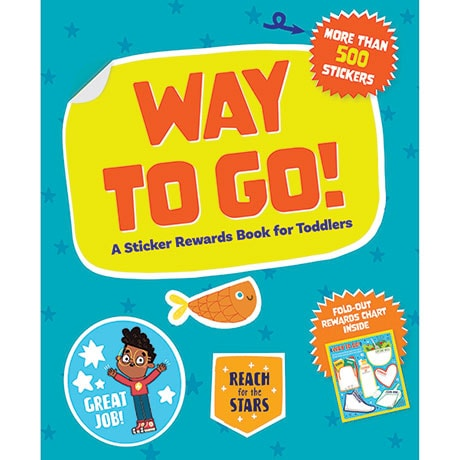 Way to Go: A Sticker Rewards Book for Toddlers