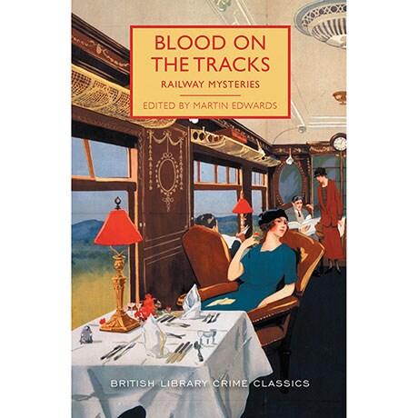 Blood on the Tracks: Railroad Mysteries