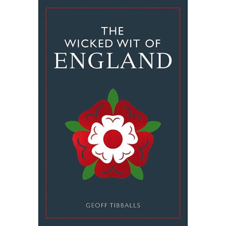 The Wicked Wit of England, Ireland, and Scotland