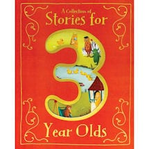 A Collection of Stories for Three Year Olds