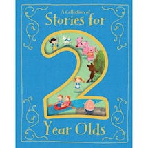 A Collection of Stories for Two Year Olds