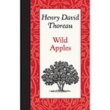 American Roots Series - Wild Apples by Henry David Thoreau