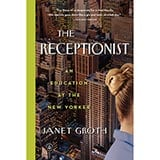 The Receptionist: An Education at <i>The New Yorker</i>