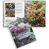 The Winter Garden: Over 35 Step-by-Step Projects for Small Spaces Using Foliage and Flowers, Berries and Blooms, and Herbs and Produce
