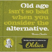 Quips, Quotes and Retorts for Oldies