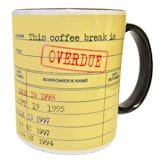 Overdue Coffee Break Mug