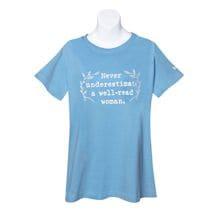 Never Underestimate a Well-Read Woman Shirt