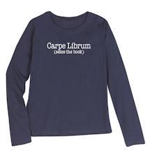 """Carpe Librum"" Shirt"