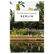 500 Hidden Secrets: Berlin