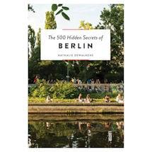 500 Hidden Secrets: Berlin