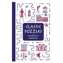 Classic Puzzles from Ancient Egypt to the Modern Era