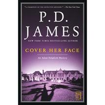 Adam Dalgliesh Novels - Cover Her Face
