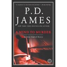 Adam Dalgliesh Novels - A Mind to Murder