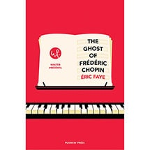 The Ghost of Frederic Chopin